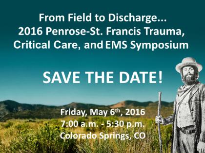Save the Date – Trauma, Critical Care & EMS Symposium