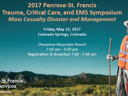 2017 Penrose-St. Francis Trauma, Critical Care, and EMS Symposium