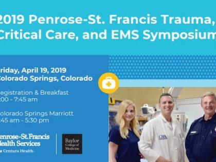 2019 PENROSE-ST. FRANCIS TRAUMA, CRITICAL CARE & EMS SYMPOSIUM