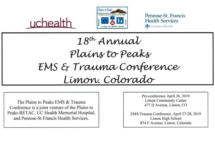 18th Annual Plains To Peaks EMS & Trauma Conference – 4/27-4/28/2019